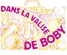 Dans la Valise de Boby - Agnès Doherty